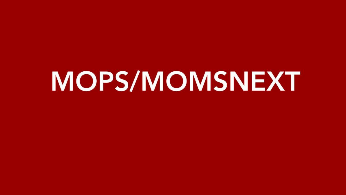 MOPS/MomNext