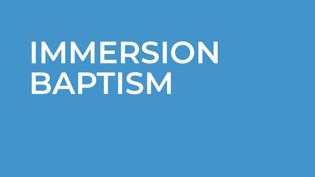 Immersion Baptism